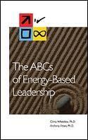 ABCs of Energy-Based Leadership